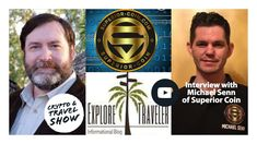 Crypto & Travel Show Interview - with Michael Senn of the Superior Coin Project