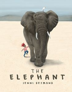 The Elephant. In this, Jenni Desmond's third nonfiction children's book about one of the large, endangered animals of Earth, we join a young boy as he learns about The Elephant. Elephant Book, Asian Elephant, New Books, Good Books, Figueras, Nonfiction Books For Kids, Elephant Afrique, Lion Book, Album Jeunesse
