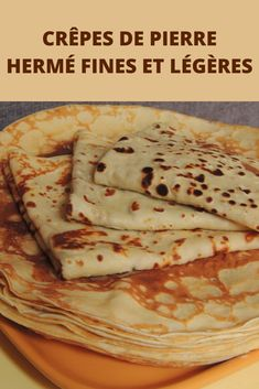 thin and light Pierre Hermé pancakes - Pancakes: a safe bet for the whole family. The recipe is very simple you will tell me … No need f - Healthy Breakfast Potatoes, Healthy Breakfast Recipes, French Desserts, Holiday Desserts, Appetizer Recipes, Dessert Recipes, Crockpot Recipes, Cooking Recipes, Nutella