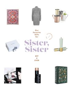 W&D Gift Guide: For Your Sister