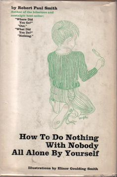 How to do nothing with nobody...