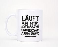Läuft bei mir - Tasse / Becher von FORMART - Zeit für Schönes! auf DaWanda.com