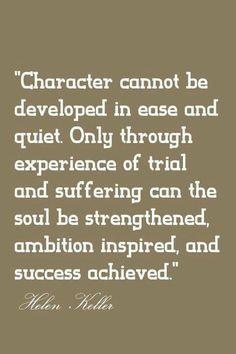 Hellen Keller on Character