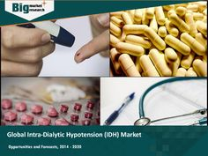 """""""Intra-Dialytic Hypotension (IDH) market-  Global survey, trends and share """" published by """"courtneyyparkerr"""" on @edocr"""