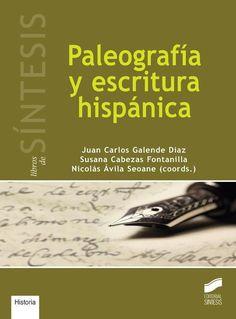 Paleografía y escritura hispánica / Juan Carlos Galende Díaz, Susana Cabezas Fontanilla, Nicolás Ávila Seoane (coords.): http://kmelot.biblioteca.udc.es/record=b1544123~S16*gag