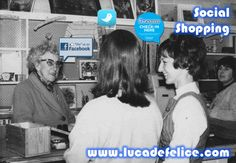 Social shopping: back to the future! (Twitter, Facebook, Foursquare)