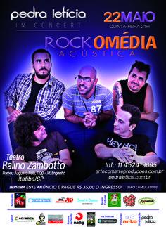PEDRA LETÍCIA IN CONCERT ROCKOMÉDIA - ITATIBA - QUINTA 22/MAIO 21H TEATRO RALINO ZAMBOTTO