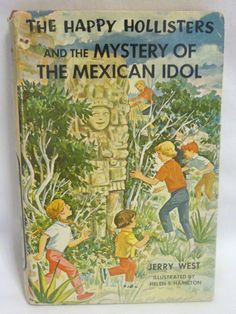 The Happy Hollisters And The Mystery Of The Mexican Idol # 31 HB/DJ 1ST Edition
