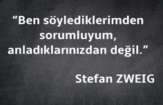 ✿ ❤ Perihan ❤ ✿ Konuşan Kelimeler... Book Quotes, Me Quotes, Meaningful Quotes, Inspirational Quotes, Stefan Zweig, Poems Beautiful, Book Corners, The Secret Book, More Than Words
