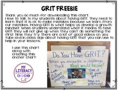 Showing GRIT Freebie Do you promote GRIT in your classroom? These mini-posters are great for hanging around your room after you have had class discussions about what it means to have GRIT. Having grit will promote a growth mindset. Learning Targets, Leader In Me, Essential Questions, Happy Reading, Student Engagement, Teaching Tips, Teacher Pay Teachers, Growth Mindset, Teacher Newsletter