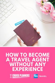 How to Become a Travel Agent Without Any Experience Want to become a travel agent, but don't have experience? Cruise Planners is the place for you. Read on to see if opening up a travel franchise is for you. Travel Agent Career, Become A Travel Agent, Online Travel Agent, Cruise Travel Agent, How To Make Money, How To Become, Cruise Planners, Travel Planner, Trip Planner