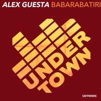 Alex Guesta - Babarabatiri // support by Bob Sinclar, Dannic, Kryder, Fedde Le Grand by Under Town Records on SoundCloud