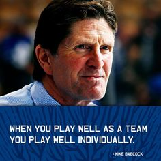 """Lovin Mike Hancock Toronto Maple Leafs (@mapleleafs) on Instagram: """"To Mike Babcock, when you play well as a team, you play well individually. #TMLtalk"""" Maple Leafs Hockey, Hockey Quotes, Toronto Maple Leafs, Ice Hockey, A Team, Nhl, Feel Good, Competition"""