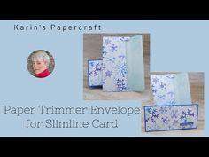 Karins Papercraft: Slimline envelop met de Papiersnijmachine / Paper Trimmer Slimline Envelope