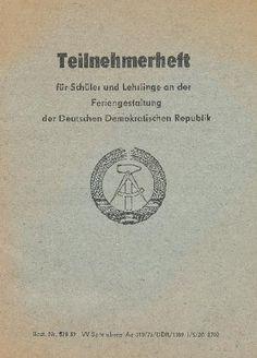 """DDR Museum - Museum: Objektdatenbank - """"Teilnehmerheft für Schüler und Lehrlinge an der Feriengestaltung der DDR""""    Copyright: DDR Museum, Berlin. Eine kommerzielle Nutzung des Bildes ist nicht erlaubt, but feel free to repin it!"""