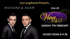 Richard & Adam @ VIVA Blackpool (3 Church Street, Blackpool, FY1 1HJ, UK) On 09 Feb 2014, 19:30 - 23:00 .++++++These opera singing brothers wowed judges and reached the finals of Britain's Got Talent 2013. Tenor Richard and baritone Adam perfected their skills watching Pavarotti master classes online.  +++++Category: Live Music.++++Price:  Platinum: 27.50, Gold Circle: 24.90, Silver Circle: 22.90, Diamond Seats: 19.90.++++Artists: Johnson Brothers, Richard and Adam, Joe Longthorne, Gary…