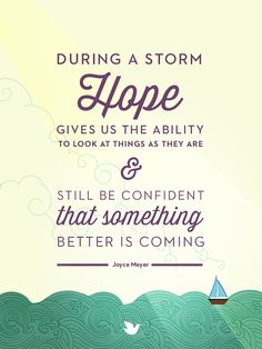 End of day #inspiration | Hope During a Storm, Joyce Meyer {Inspiring Words collection: Quote #13}