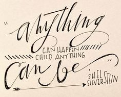 Anything can happen. Anything can be. Would like to put in my child's room.