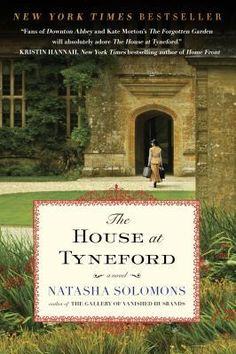 "The House at Tyneford by Natasha Solomons. ""It's the spring of 1938 and no longer safe to be a Jew in Vienna. Nineteen-year-old Elise Landau is forced to leave her glittering life of parties and champagne to become a parlor maid in England."""