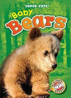 Baby Bears (Blastoff Readers: Super Cute!) by Kari Schuetz, AR Level 1.3