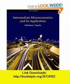 Intermediate Microeconomics (Book Only) (9781439044049) Walter Nicholson, Christopher M. Snyder , ISBN-10: 143904404X  , ISBN-13: 978-1439044049 ,  , tutorials , pdf , ebook , torrent , downloads , rapidshare , filesonic , hotfile , megaupload , fileserve
