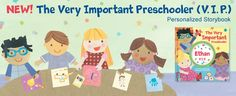 New! The Very Important Preschooler (V.I.P) Storybook  @I See Me! Personalized Children's Books