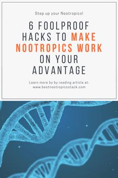 Follow these foolproof hacks to make your nootropics stack and brain supplements work to your advantage. #nootropicsstack #brainsupplements