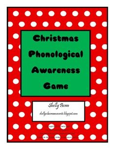 This is a great Christmas game to practice phonological awareness skills. Skills include: rhyming beginning sounds syllables onset rhyme ending sounds