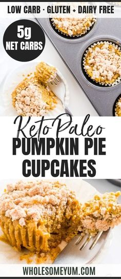Pumpkin Pie Cupcakes with Crumble Topping (Paleo Low Carb) - These low carb paleo pumpkin pie cupcakes are like mini pumpkin pies topped with cinnamon crumbles. Gluten-free dairy-free nut-free and so easy! Keto Friendly Desserts, Low Carb Desserts, Low Carb Recipes, Real Food Recipes, Cooking Recipes, Dessert Recipes, Paleo Recipes, Paleo Dessert, Dessert Ideas