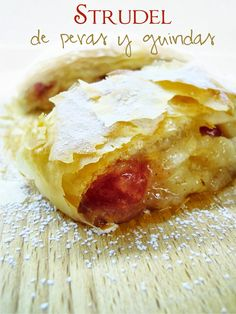 Strudel de Peras y Guindas / Pears & Sour Cherry Strudel