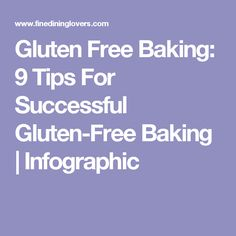 Gluten Free Baking: 9 Tips For Successful Gluten-Free Baking | Infographic