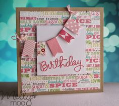 card with scripty words & letters, scripty birthdat Mellymoo papercrafting: Birthday Banners Girl Birthday Cards, Birthday Cards For Women, Bday Cards, Handmade Birthday Cards, Birthday Banners, Female Birthday Cards, Pretty Cards, Paper Cards, Kids Cards