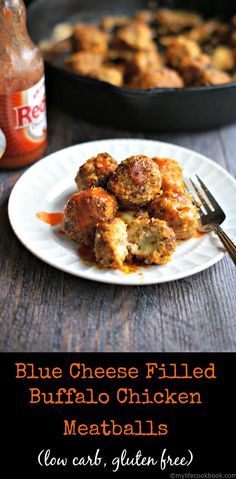 Blue Cheese Filled Buffalo Chicken Meatballs (low carb, gluten free)