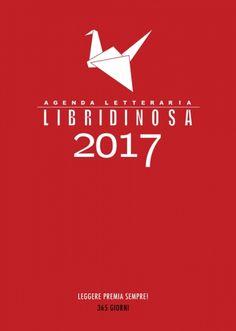 Agenda letteraria 2017 Libridinosa   Un anno in compagnia dei tuoi scrittori preferiti… Scopri chi è nato il tuo stesso giorno! Nell'Agenda letteraria 2017 troverete 300 citazioni in 10 righe e 1000 compleanni d'autore :)