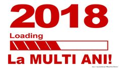 2018 - Loading - La multi ani! An Nou Fericit, New Year 2018, Nouvel An, Quotes, Quotations, Quote, Shut Up Quotes