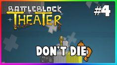 Battleblock Theater W/ James - Don't let go! #4 😒