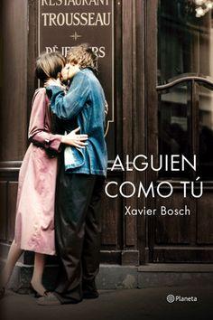 Vomitando mariposas muertas: Alguien como tú - Xavier Bosch