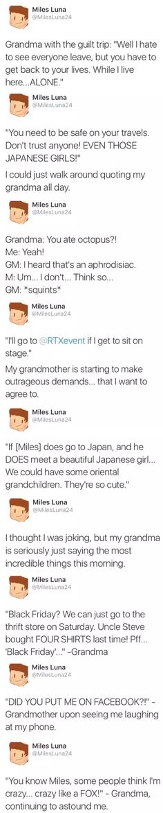 Honestly I expected nothing less from Miles' grandmother