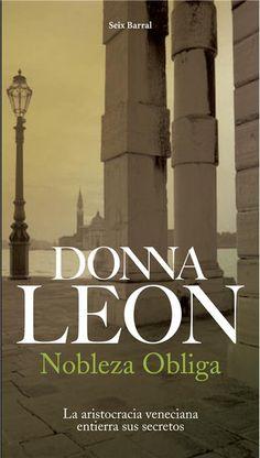 Nobleza obliga / Donna Leon ; traducción del inglés por Ana Mª de la Fuente