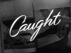 Caught (1949) Max Ophüls