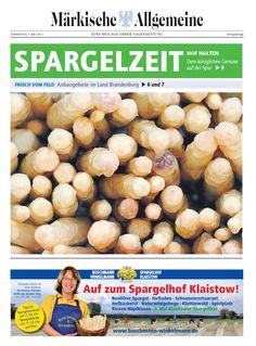MAZ-Spezial zur Spargelzeit mit allen Anbaugebieten in Brandenburg i http://app.maerkischeallgemeine.de/e-paper/120503spargelzeit/