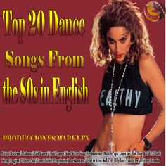 Top 20 dance songs from the 80s in English | PRODUCCIONES MARKLEX