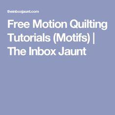 Free Motion Quilting Tutorials (Motifs)   The Inbox Jaunt