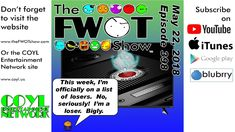 The FWOT Show - May 22, 2018
