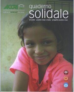 """#Quaderni #solidali: In copertina presentano tre #progetti promossi dall' #ACCRI in #Ecuador e #Ciad. Sono a righe o a quadretti ed hanno il formato (25×20) dei """"quaderni blu"""" per i #compiti in #classe. Sono utili a #scuola, all' #università, in #ufficio o a #casa e si prestano per un piccolo #dono con un grande messaggio."""
