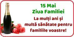 15 Mai Ziua Familiei La mulți ani și multă sănătate pentru familiile voastre! Mai, Food, Eten, Meals, Diet