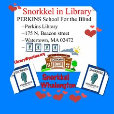 Snorkkel Whalengton hard copies and eBook available on Amazon, please click link in my Bio. For blindness, visual impairment, visit Library@perkins.org