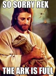 """LOL Jesus: Sorry Rex - Funny memes that """"GET IT"""" and want you to too. Get the latest funniest memes and keep up what is going on in the meme-o-sphere. Funny Shit, The Funny, Funny Stuff, Funny Mormon Memes, Hilarious Memes, Rage Comic, Pedobear, Haha, Jesus Funny"""