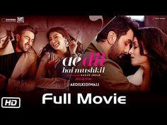 Watch Movie Ae Dil Hai Mushkil - Full Movie