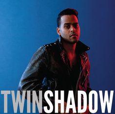 Twin Shadow -